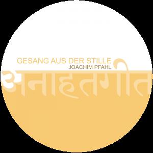 CD_Gesang_aus_der_Stille_Joachim_Pfahl